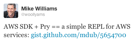 Tweet about the Pry REPL (@woollyams)
